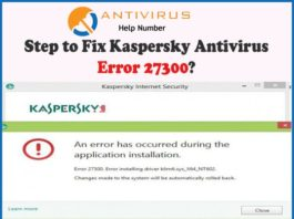 Step to Fix Kaspersky Antivirus Error 27300?