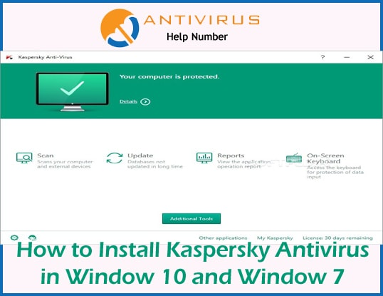 How to Install Kaspersky Antivirus in Window 10 and Window 7
