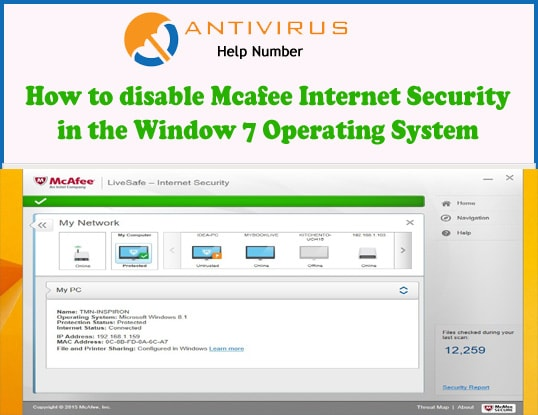 How to disable Mcafee Internet Security in the Window 7 Operating System