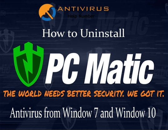 How to Uninstall PC Matic Antivirus from Window 7 and Window 10